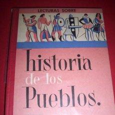 Libros de segunda mano: COLLS CARRERAS, J. - HISTORIA DE LOS PUEBLOS : LIBRO DE LECTURAS : GRADO DE PERFECCIONAMIENTO. Lote 34425551