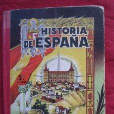 Libros de segunda mano: LIBRO ESCOLAR , HISTORIA DE ESPAÑA , TERCER GRADO 1957 , EDICIONES BRUÑO. Lote 34460253
