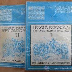 Libros de segunda mano: LENGUA ESPAÑOLA , HISTORIA TEORIA Y PRACTICA , FERNANDO LAZARO CARRETER, 1975 ANAYA. Lote 34527027