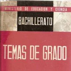 Libros de segunda mano: TEMAS DE EXÁMENES DE GRADO ELEMENTAL DE BACHILLERATO. Lote 34738850