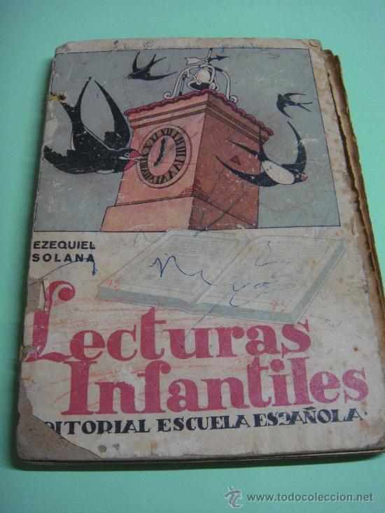 LIBRO. LECTURAS INFANTILES. EZEQUIEL SOLANA. 1956. EDITORIAL ESCUELA ESPAÑOLA (Libros de Segunda Mano - Libros de Texto )