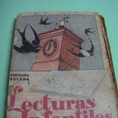Libros de segunda mano: LIBRO. LECTURAS INFANTILES. EZEQUIEL SOLANA. 1956. EDITORIAL ESCUELA ESPAÑOLA. Lote 35388631