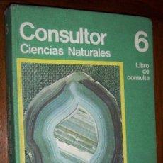 Libros de segunda mano: CONSULTOR 6 EGB (CIENCIAS NATURALES) LIBRO DE CONSULTA DE ED. SANTILLANA EN MADRID 1973. Lote 35670784