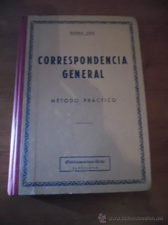 CORRESPONDENCIA GENERAL - SISTEMA COTS - 1968 (Libros de Segunda Mano - Libros de Texto )