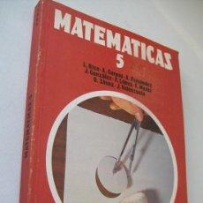 Libros de segunda mano: MATEMÁTICAS 5 EGB-ANAYA-PROYECTO GRANADA MATS.- 1977-DIRECCIÓN: LUIS RICO. Lote 35899804