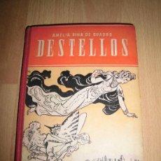 Libros de segunda mano - DESTELLOS (PRIMERAS LECTURAS)AMELIA PINA DE CUADRO MAESTRO NACIONAL,-SANTIAGO RODRIGUEZ BURGOS 1948 - 36091616