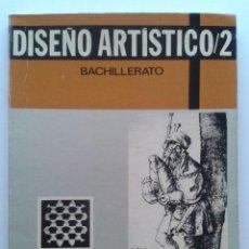 Libros de segunda mano: DISEÑO ARTISTICO 2 - 2º BACHILLERATO - EDICIONES SM - 1976. Lote 36110432