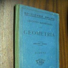 Libros de segunda mano - LECCIONES ELEMENTALES DE GEOMETRÍA / SEGUNDO GRADO / ALUMNO / EDICIONES BRUÑO SIN FECHAR - 36267047