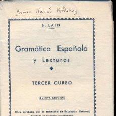Libros de segunda mano: GRAMATICA ESPAÑOLA Y LECTURAS.3º CURSO. B.LAIN. 1939. Lote 36292669
