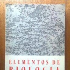Libros de segunda mano: ELEMENTOS DE BIOLOGIA , S. ALVARADO , 1973. Lote 36305812