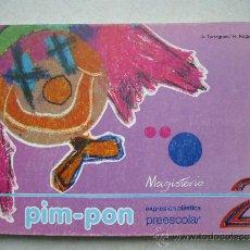Libros de segunda mano: PIM - POM EXPRESION PLASTICA PREESCOLAR 2 - MAGISTERIO 1985 - ( SIN USAR ). Lote 36315968