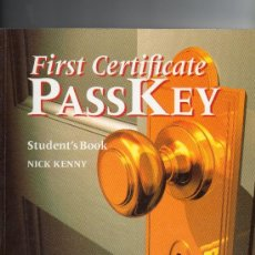 Libros de segunda mano: FIRST CERTIFICATE PASS KEY STUDENT´S BOOK.ENGLISH. Lote 36444396