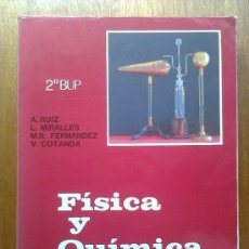 Libros de segunda mano: FISICA Y QUIMICA , 2º 2 BUP , BACHILLERATO , ECIR , 1987. Lote 36414237