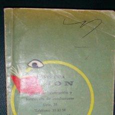 Libros de segunda mano: LIBRO FOLLETO DE AUTOESCUELA GIJÓN DE 1975 ORIENTACIÓN DE CONDUCTORES. Lote 36629007