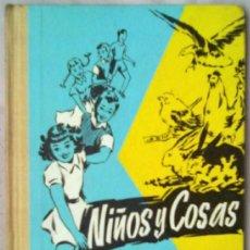 Libros de segunda mano: NIÑOS Y COSAS EDITORIAL PRIMA LUCE 1963. ESCUELA. Lote 36768920