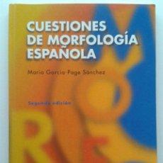 Libros de segunda mano: CUESTIONES DE MORFOLOGIA ESPAÑOLA - EDITORIAL CENTRO DE ESTUDIOS RAMON ARECES - 2008. Lote 177833564