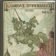 Libros de segunda mano - Glorias Imperiales Tomo II. Edit. Magisterio español. 1940. 2ª Edición. - 36841300