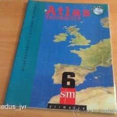 Libros de segunda mano: ATLAS XEOGRÁFICO E HISTÓRICO DE ESPAÑA GEOGRÁFICO EDITORIAL SM 6º DE PRIMARIA LIBRO DE TEXTO ESCOLAR. Lote 36860891