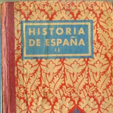 Libros de segunda mano: HISTORIA DE ESPAÑA SEGUNDO GRADO (EDELVIVES, 1939) . Lote 36890837
