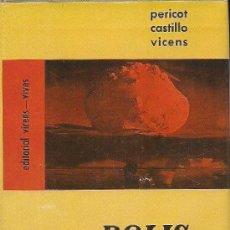 Libros de segunda mano: PERICOT / CASTILLO / VICENS: POLIS. HISTORIA UNIVERSAL (ED. VICENS VIVES, 1968). Lote 37194946