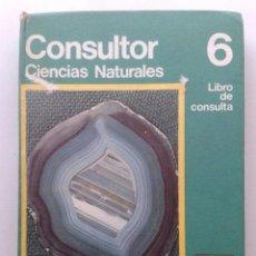 Libros de segunda mano: CONSULTOR 6 - CIENCIAS NATURALES - LIBRO DE CONSULTA - EGB SANTILLANA - 1972. Lote 37304284