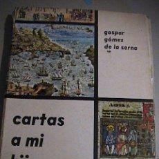 Libros de segunda mano: CARTAS A MI HIJO. Lote 37327104