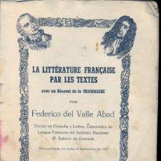 Libros de segunda mano: LA LITERATURA FRANCESA PARA LOS TEXTOS. 1957. Lote 37586252
