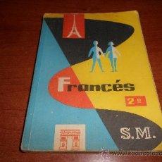 Libros de segunda mano - LIBRO DE TEXTO: FRANCES 2º, EDITORIAL S.M. 1962 - 37917047
