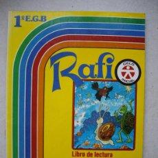 Libros de segunda mano: RAFI - LIBRO DE LECTURA 1º E.G.B ( EVEREST 1986 ) SIN USAR. Lote 37162123