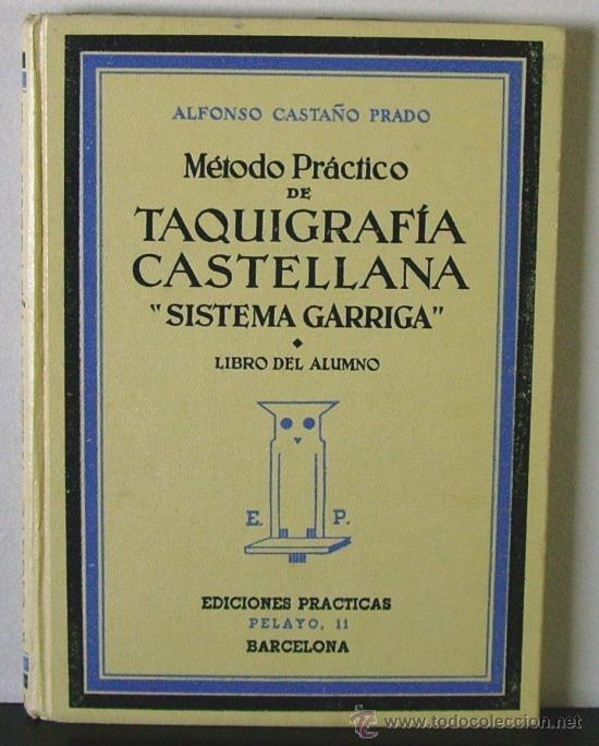 MÉTODO PRÁCTICO DE TAQUIGRAFÍA CASTELLANA