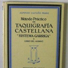 Libros de segunda mano: MÉTODO PRÁCTICO DE TAQUIGRAFÍA CASTELLANA
