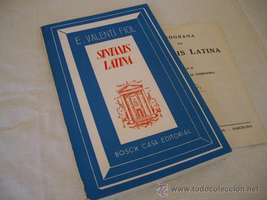 SINTAXIS LATINA ( ENSEÑANZA MEDIA ) - BOSH CASA EDITORIAL - 1974 (Libros de Segunda Mano - Libros de Texto )