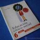 Libros de segunda mano: NATURALEZA Y SOCIEDAD 6º CURSO - DONCEL 1969 -. Lote 38702460