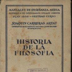 Libros de segunda mano: CARRERAS Y ARTAU, D. JOAQUIN / HISTORIA DE LA FILOSOFIA. Lote 39006046