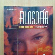 Libros de segunda mano: FILOSOFIA, ALEJANDRO BUGARIN, EVEREST, 1 BACHILLERATO, 2004. Lote 39130148