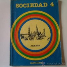 Libros de segunda mano: LIBRO SOCIEDAD 'ARAGON' - 4º EGB - ED. SANTILLANA. Lote 167593082