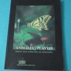 Libros de segunda mano: ANIMALES Y PLANTAS. HACIA UNA RELACIÓN EN ARMONÍA.MATERIAL EDUCATIVO SOBRE ANIMALES Y MEDIO AMBIENTE. Lote 39173951