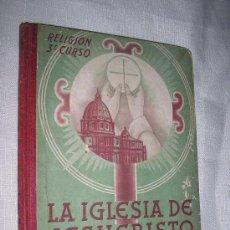 Libros de segunda mano - la iglesia de jesucristo-religion 3-luis vives-1944 - 27360758