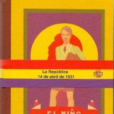 Libros de segunda mano: * PACK REPÚBLICA FACSÍMIL * EL NIÑO REPUBLICANO Y EL EVANGELIO DE LA REPÚBLICA - 2 VOLÚMENES. Lote 195144975