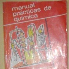 Libros de segunda mano: MANUAL PRÁCTICAS DE QUÍMICA, ALFONSO ESTEVE SEVILLA. Lote 39298274