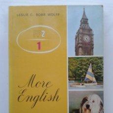 Libros de segunda mano: MORE ENGLISH - INGLES 1º FP2 - EDELVIVES - 1978. Lote 39421520