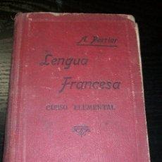 Libros de segunda mano: PERRIER, ALPHONSE / LENGUA FRANCESA, METODO PRÁCTICO, CURSO ELEMENTAL. Lote 39632827