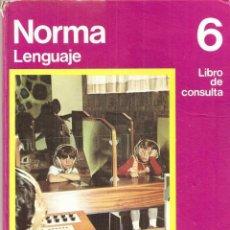 Livres d'occasion: NORMA - LENGUAJE 6º - LIBRO DE CONSULTA NIVEL 6 - SANTILLANA 1972. Lote 39644383