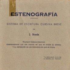 Libros de segunda mano: ESTENOGRAFIA - SISTEMA ESCRITURA CURSIVA BREVE - J. BOADA - ED- COTS - AÑO 1961 - TX2. Lote 39670908