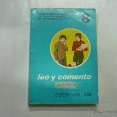 Second hand books - LEO Y COMENTO. EDELVIVES EGB. 8. RAMON BLANCO CARRIL, KETTY RICO OLIVER. FRANCISCA BERTIN. TDK101 - 39923257