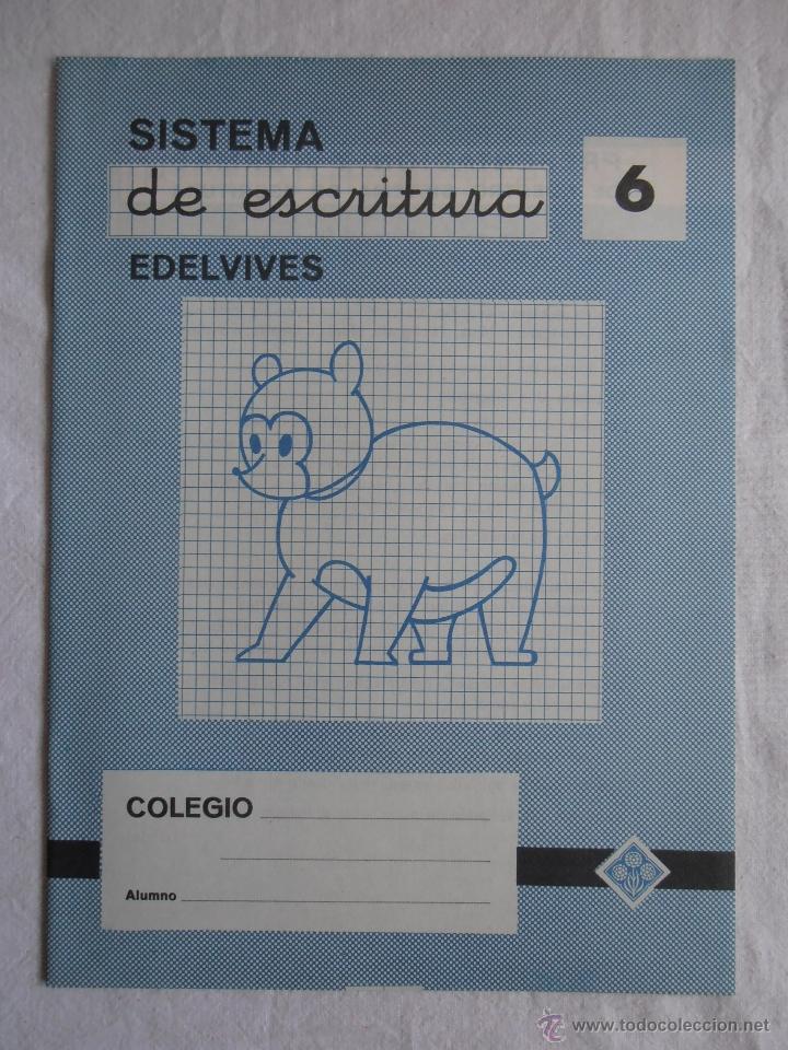 CUADERNILLO SISTEMA DE ESCRITURA EDELVIVES Nº 6 (Libros de Segunda Mano - Libros de Texto )