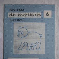 Libros de segunda mano: CUADERNILLO SISTEMA DE ESCRITURA EDELVIVES Nº 6. Lote 144070426