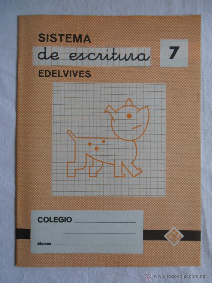 CUADERNILLO SISTEMA DE ESCRITURA EDELVIVES Nº 7 (Libros de Segunda Mano - Libros de Texto )