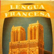 Libros de segunda mano: LENGUA FRANCESA 2º CURSO EDITORIAL LUIS VIVES S.A.EDELVIVES ZARAGOZA 1954 232 PAGINAS TAPA CARTONE . Lote 40142881