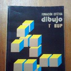 Libros de segunda mano: DIBUJO 1 1º BUP BACHILLERATO FORMACION ESTETICA, EDELVIVES LUIS VIVES, BARNECHEA REQUENA 1981. Lote 40145542